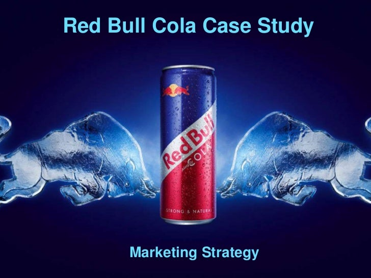 Red Bull Cola Case Study      Marketing Strategy