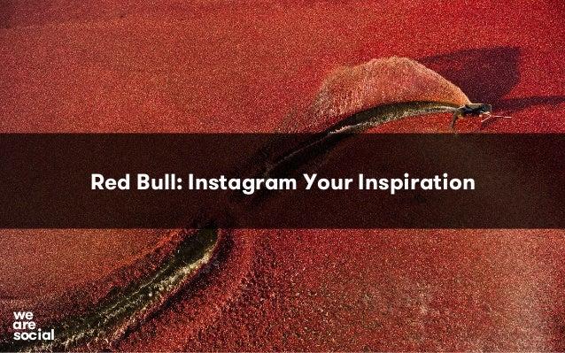 Red Bull: Instagram Your Inspiration  awree  social