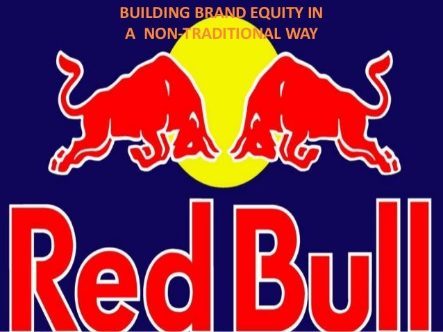 red bull building brand equity Brand equity building actions in social media marketing are  blue ocean vs  red ocean strategies (6 major differences) ''red bull case.