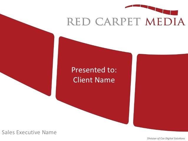 Presented to:                       Client NameSales Executive Name