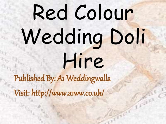 Red Colour Wedding Doli Hire Published By: A1 Weddingwalla Visit: http://www.a1ww.co.uk/