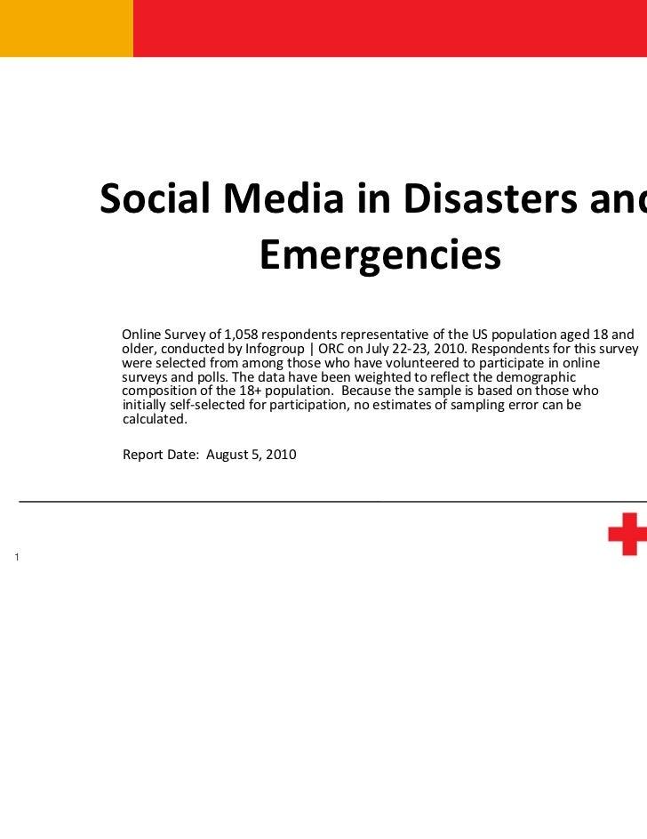 SocialMediainDisastersand            Emergencies     OnlineSurveyof1,058respondentsrepresentativeoftheUSpopu...