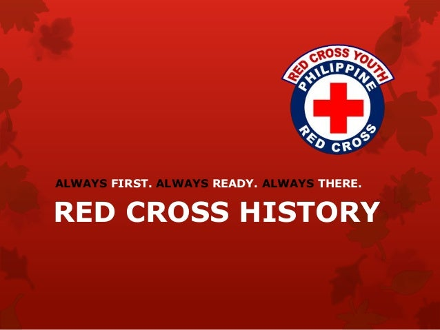 Red cross history 1 638gcb1410165469 always first always ready always there red cross history toneelgroepblik Image collections