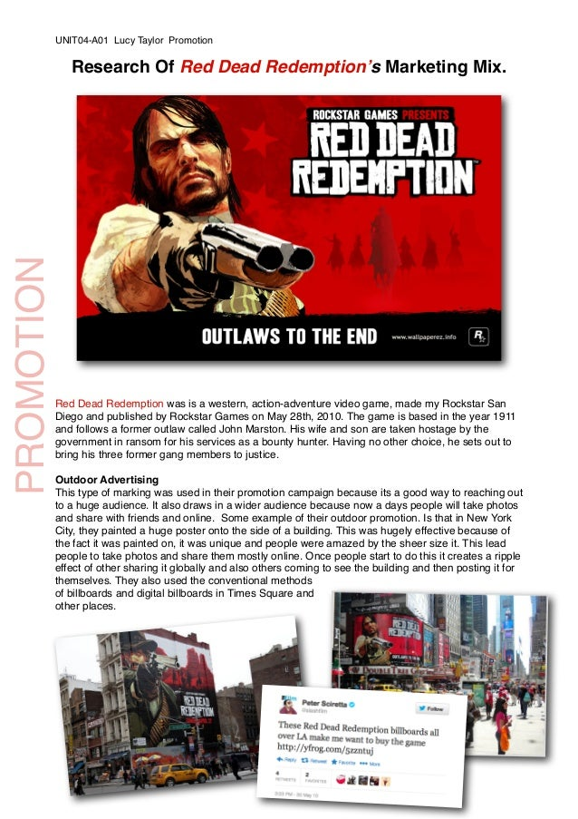 PROMOTION Research Of Red Dead Redemption's Marketing Mix. Red Dead Redemption was is a western, action-adventure video ga...
