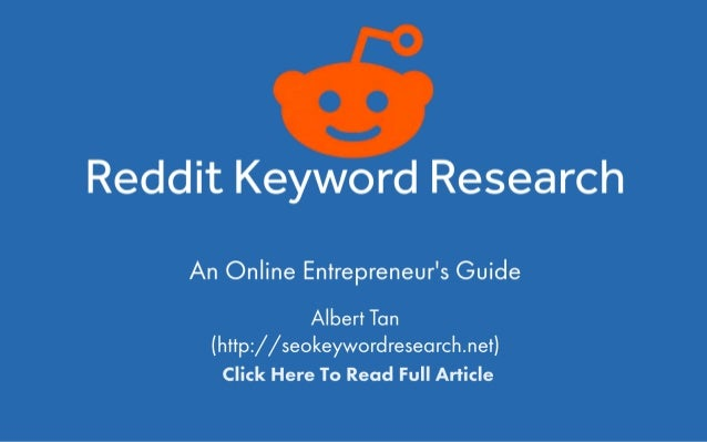 Reddit Keyword Research - An Online Entrepreneur's Guide