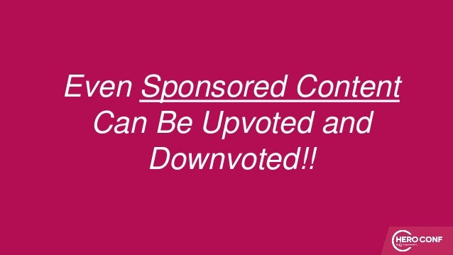Even Sponsored Content Can Be Upvoted and Downvoted!!