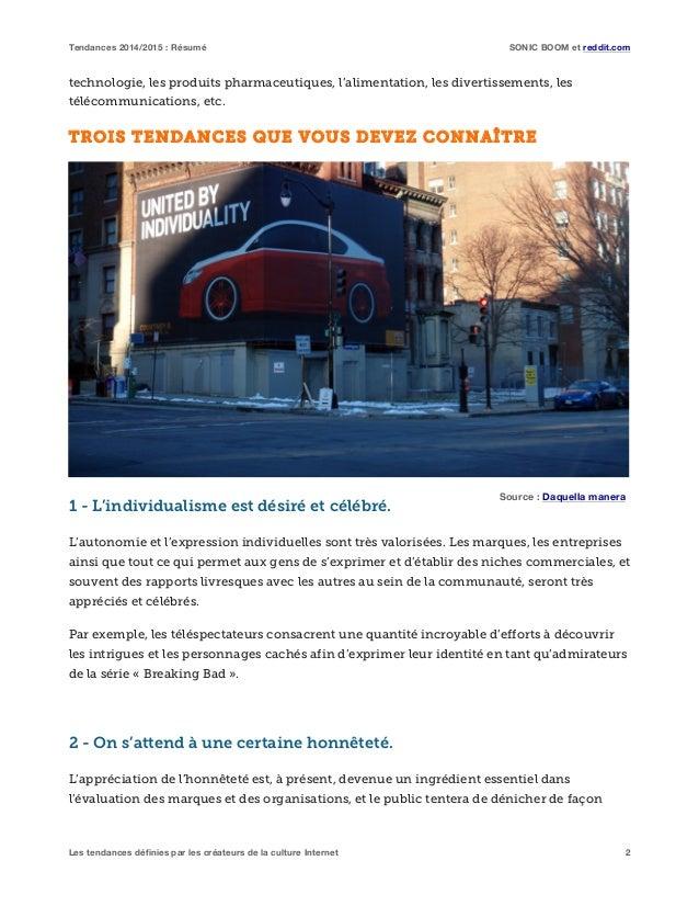 Tendances 2014/2015 : Résumé SONIC BOOM et reddit.com Les tendances définies par les créateurs de la culture Internet 2 te...