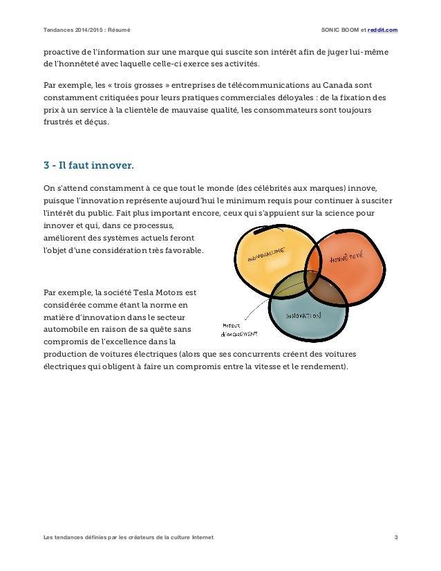 Tendances 2014/2015 : Résumé SONIC BOOM et reddit.com Les tendances définies par les créateurs de la culture Internet 3 pr...