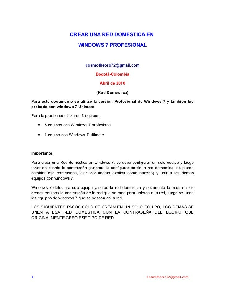 CREAR UNA RED DOMESTICA EN                            WINDOWS 7 PROFESIONAL                                 cosmotheoro72@...