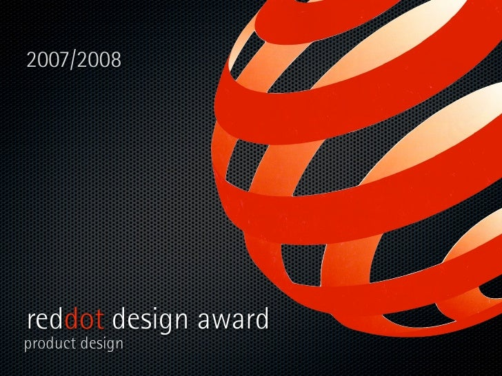 2007/2008     reddot design award product design