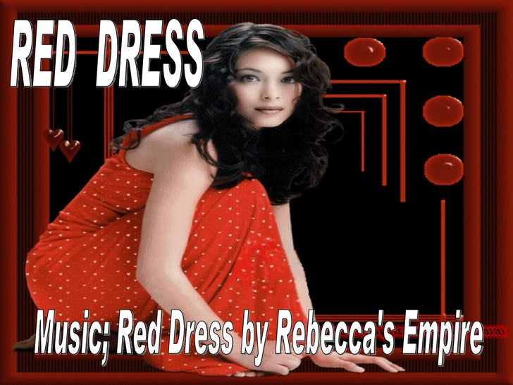 RED  DRESS Music; Red Dress by Rebecca's Empire