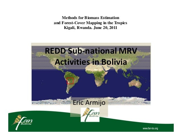 Methods for Biomass Estimation  and Forest-Cover Mapping in the Tropics       Kigali, Rwanda. June 20, 2011REDD Sub-nation...
