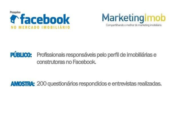 Pesquisa: Facebook no Mercado Imobiliário - O profissional responsável pelo perfil Slide 3