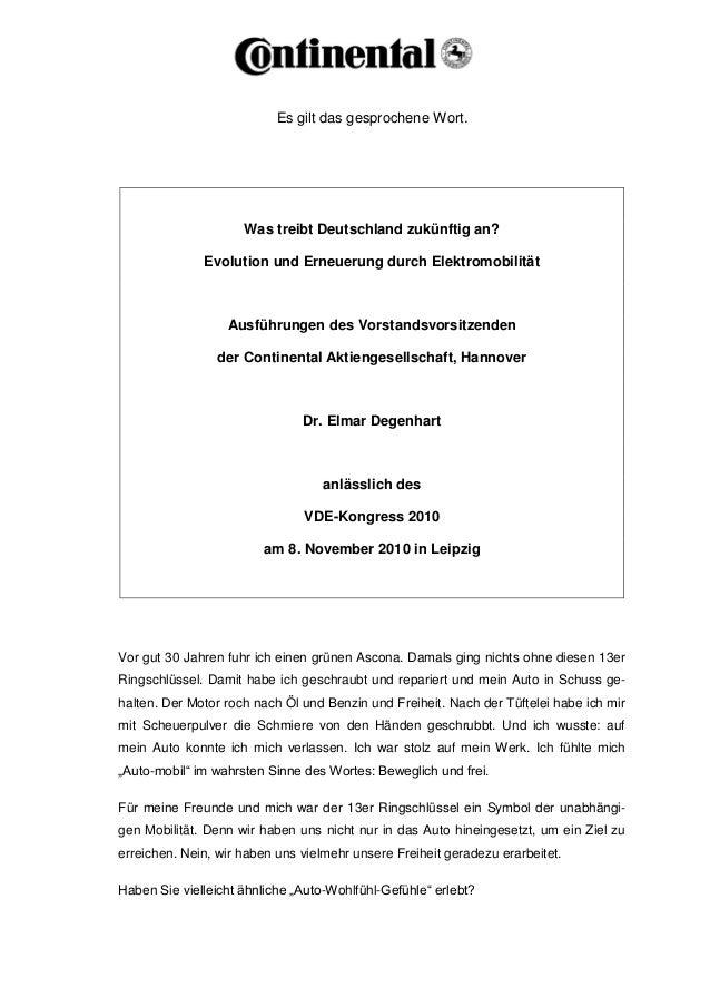 Es gilt das gesprochene Wort. Was treibt Deutschland zukünftig an? Evolution und Erneuerung durch Elektromobilität Ausführ...