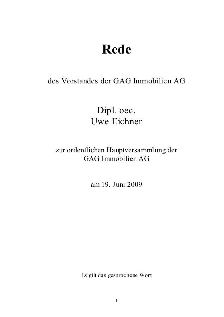 Rededes Vorstandes der GAG Immobilien AG             Dipl. oec.            Uwe Eichner  zur ordentlichen Hauptversammlung ...