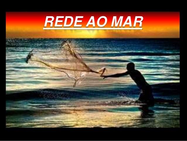 REDE AO MAR