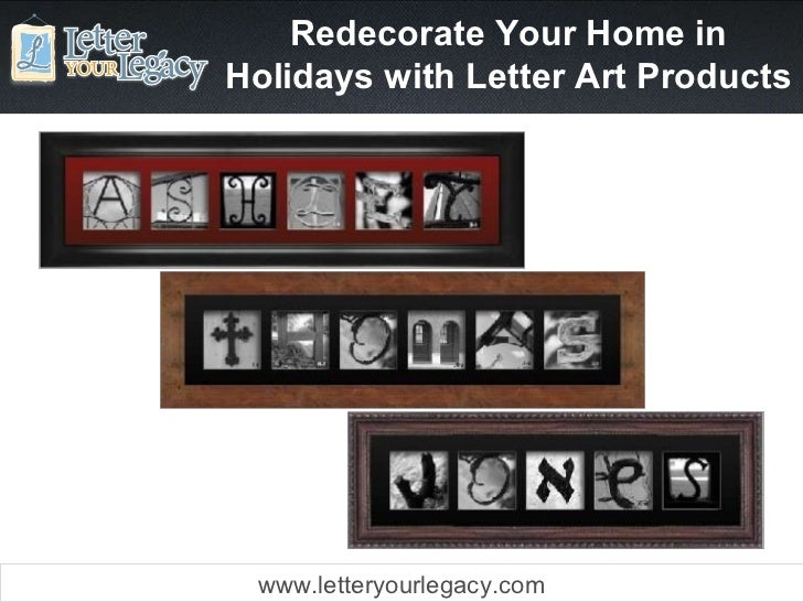 Redecorate Your Home in Holidays with Letter Art Products www.letteryourlegacy.com