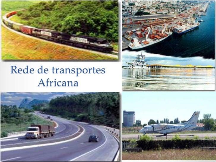 Rede de transportes     Africana