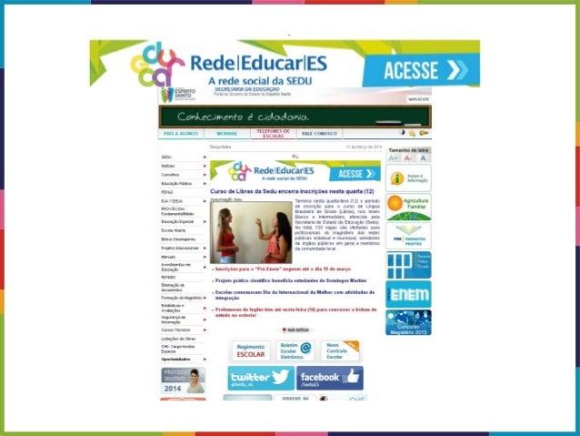 1º passo: digitar o endereço: www.educacao.es.gov.br 2º passo: Clique aqui