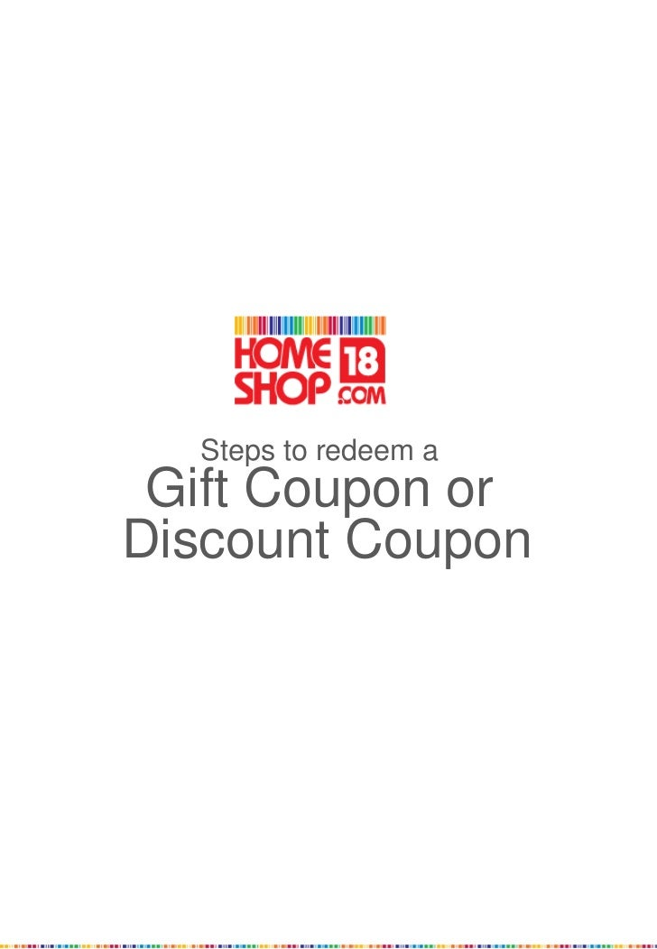 Steps to redeem a Gift Coupon orDiscount Coupon