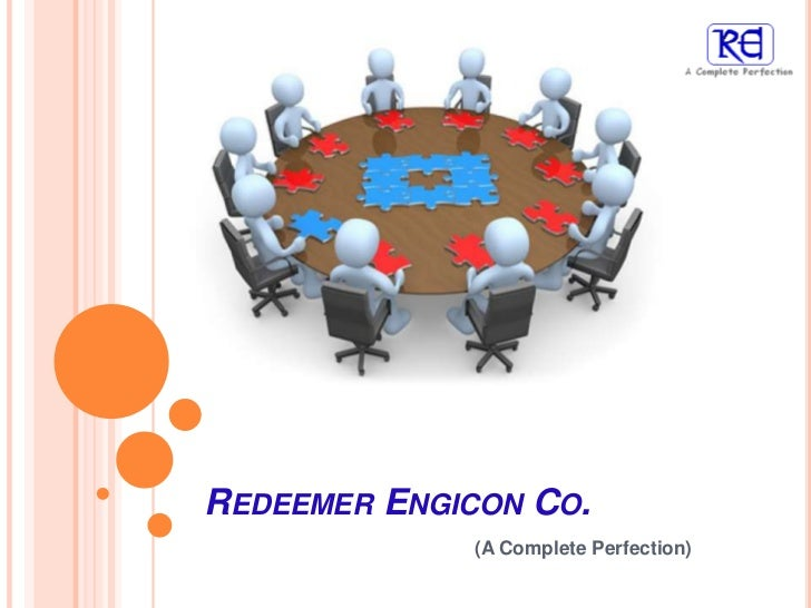 REDEEMER ENGICON CO.             (A Complete Perfection)