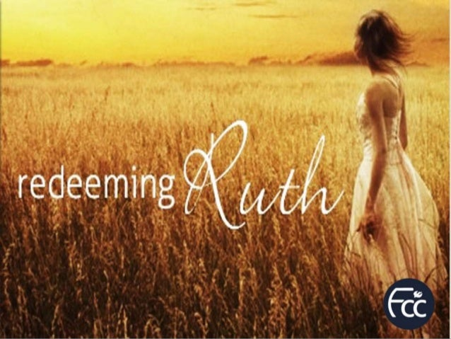 Ruth #3- God's hand in our blessing