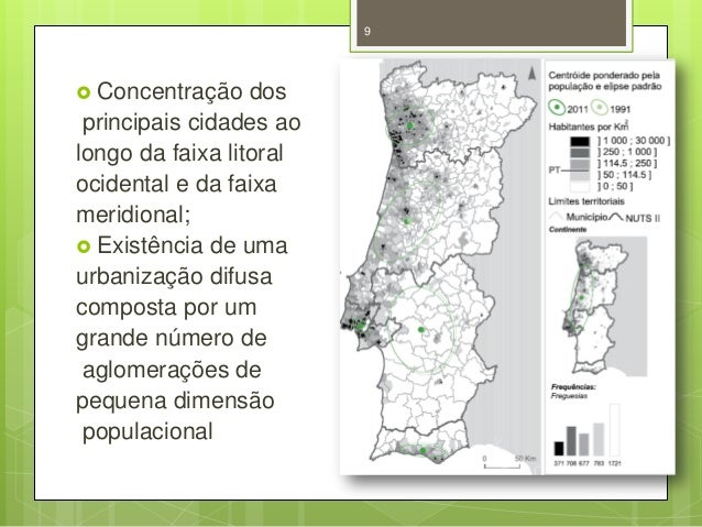 9   Concentração  dos principais cidades ao longo da faixa litoral ocidental e da faixa meridional;  Existência de uma u...