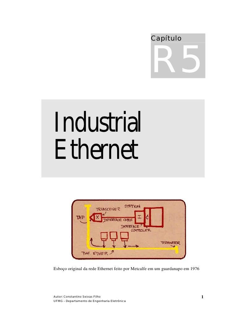 R5                                                   Capítulo     Industrial Ethernet    Esboço original da rede Ethernet ...