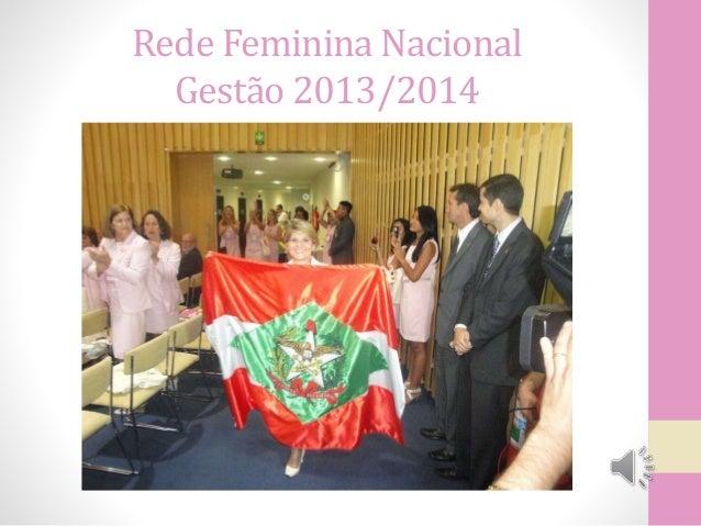 Rede Feminina Nacional Gestão 2013/2014