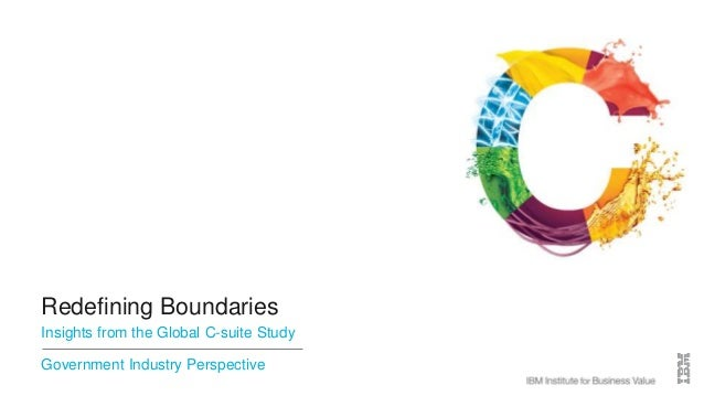 Redefining Boundaries Insights from the Global C-suite Study Government Industry Perspective