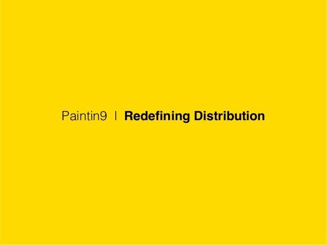 Paintin9 l Redefining Distribution
