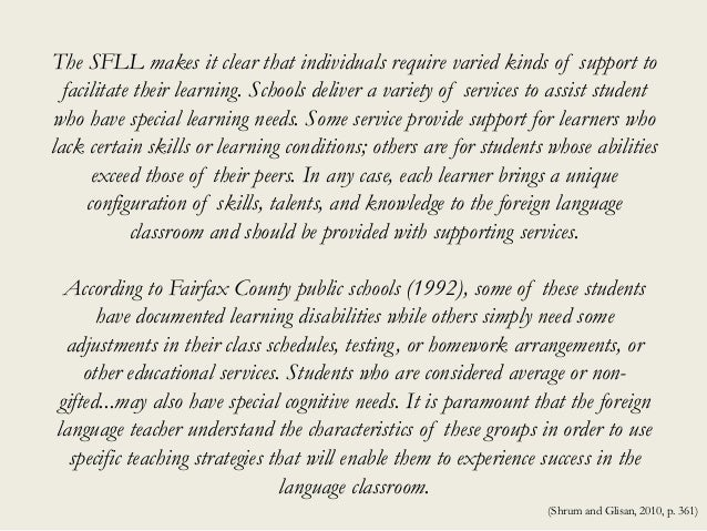 The SFLL makes it clear that individuals require varied kinds of support to facilitate their learning. Schools deliver a v...