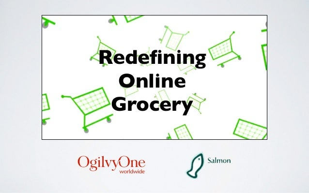 Redefining  Online  Grocery