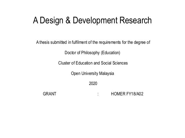 A Design & Development Research A thesis submitted in fulfilment of the requirements for the degree of Doctor of Philosoph...