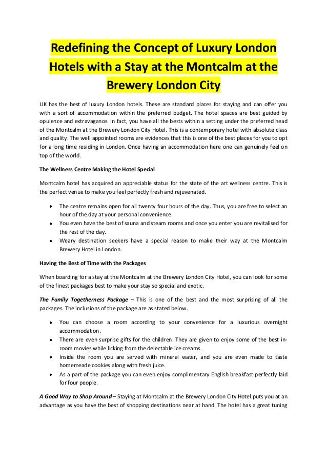 Redefining the Concept of Luxury London Hotels with a Stay at the Montcalm at the Brewery London City UK has the best of l...