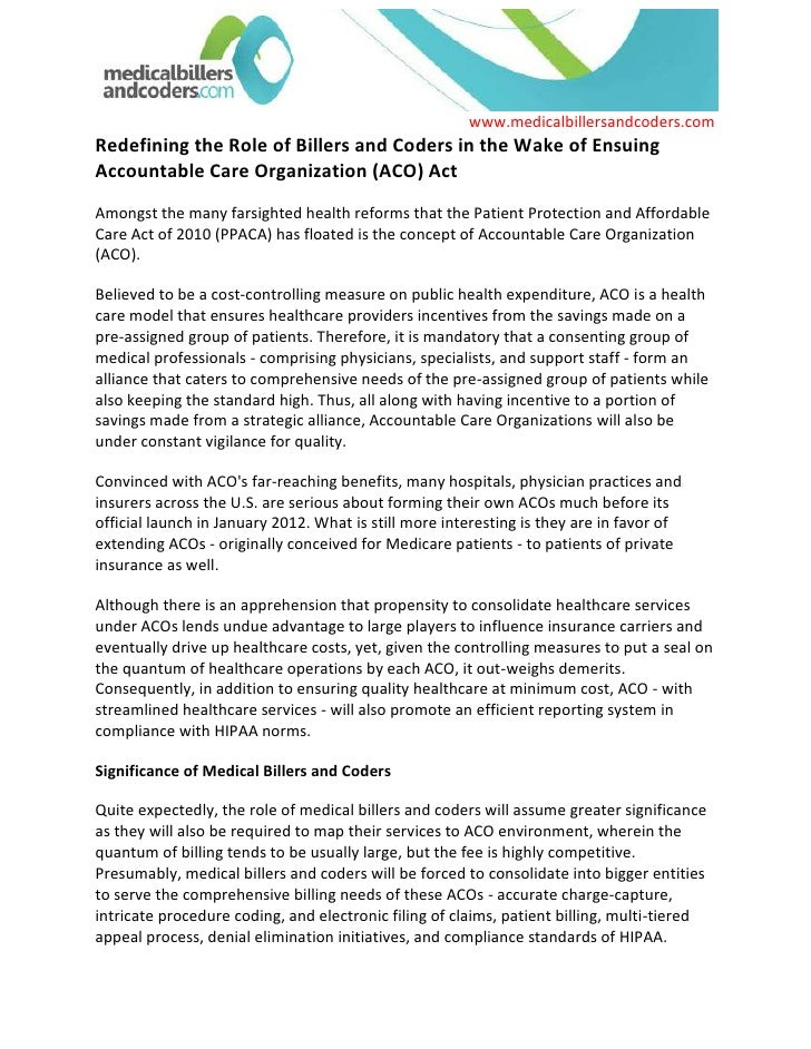 Redefining the Role of Billers and Coders in the Wake of Ensuing Accountable Care Organization (ACO) Act<br />Amongst the ...