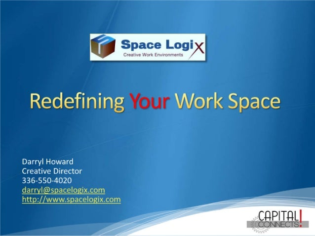 Redefining your work space