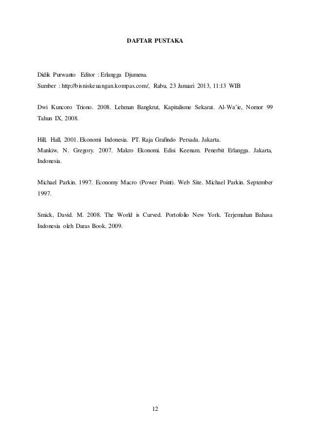 12 DAFTAR PUSTAKA Didik Purwanto Editor : Erlangga Djumena. Sumber : http://bisniskeuangan.kompas.com/, Rabu, 23 Januari 2...