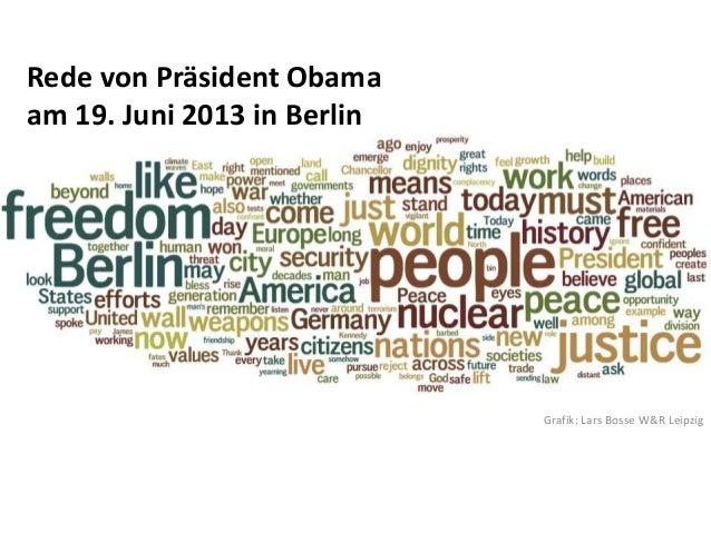 Grafik: Lars Bosse W&R LeipzigRede von Präsident Obamaam 19. Juni 2013 in Berlin