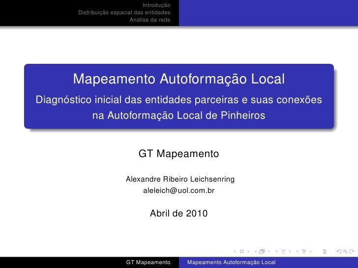 Introdução         Distribuição espacial das entidades                             Análise da rede            Mapeamento A...