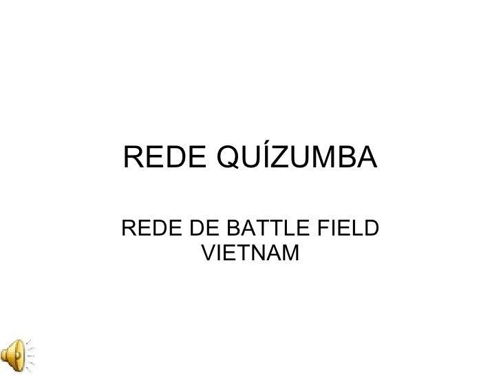 REDE QUÍZUMBA REDE DE BATTLE FIELD VIETNAM