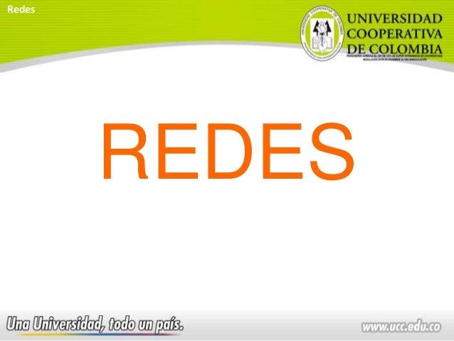 REDES Redes