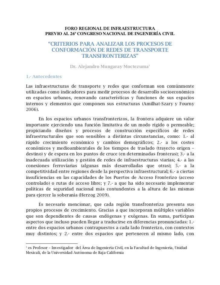 """FORO REGIONAL DE INFRAESTRUCTURA           PREVIO AL 26º CONGRESO NACIONAL DE INGENIERÍA CIVIL            """"CRITERIOS PARA ..."""