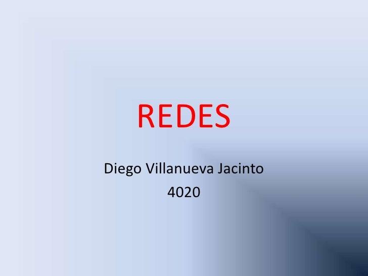REDESDiego Villanueva Jacinto          4020