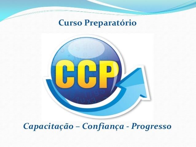 Capacitação – Confiança - Progresso Curso Preparatório