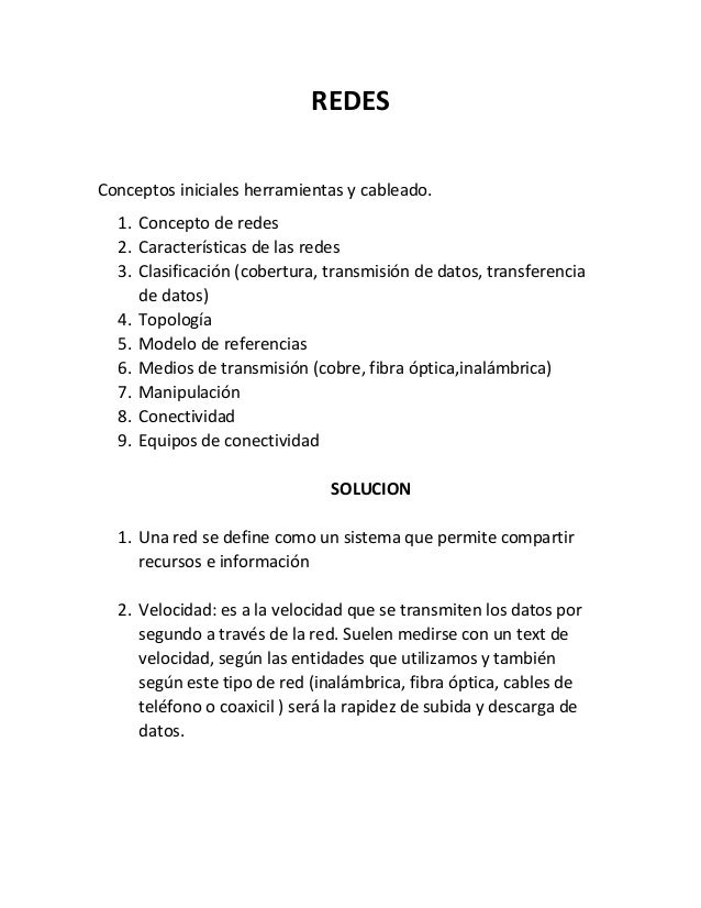 REDES Conceptos iniciales herramientas y cableado. 1. Concepto de redes 2. Características de las redes 3. Clasificación (...