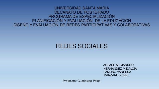 UNIVERSIDAD SANTA MARIA DECANATO DE POSTGRADO PROGRAMA DE ESPECIALIZACIÓN PLANIFICACIÓN Y EVALUACIÓN DE LA EDUCACIÓN DISEÑ...