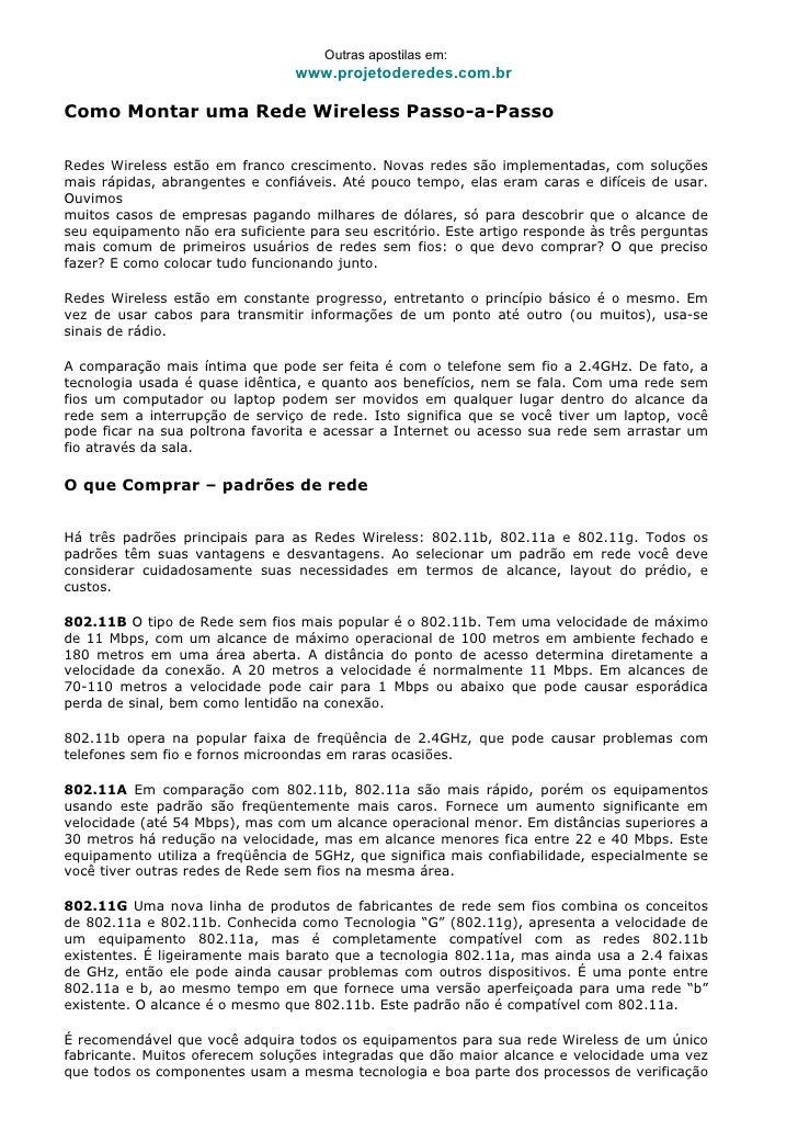 Outras apostilas em:                                 www.projetoderedes.com.brComo Montar uma Rede Wireless Passo-a-PassoR...