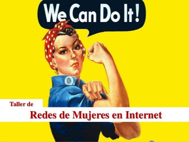Redes de Mujeres en Internet Taller de