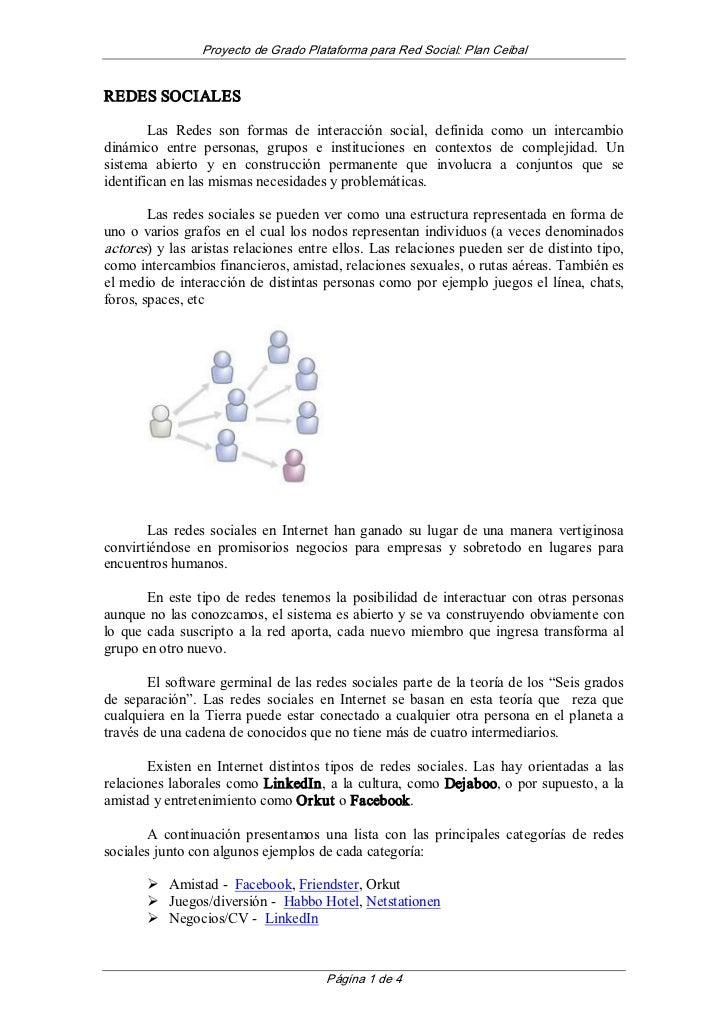 ProyectodeGradoPlataformaparaRedSocial:PlanCeibalREDESSOCIALES        Las Redes son formas de interacción...